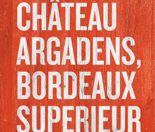 Wine of The Month - Chateau Argadens